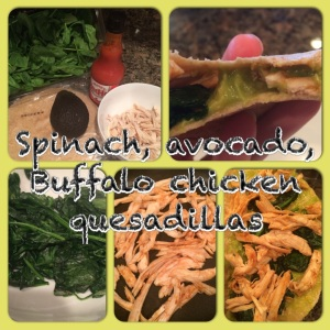 Buffalo chicken quesadillas, spinach quesadilla, clean eating, weekday meal