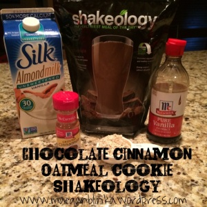 Chocolate Cinnamon oatmeal cookie shakeology, dessert alternative, healthy breakfast