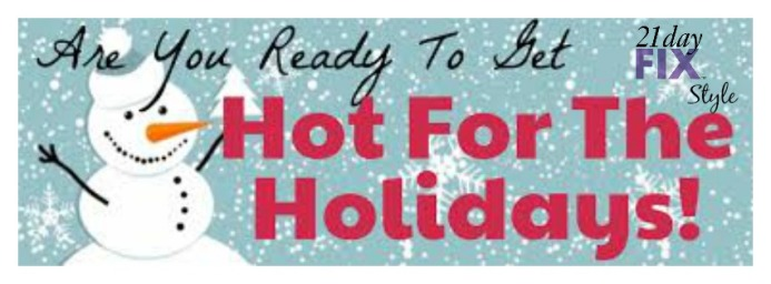 challenge group, hot for the holidays, 21 day fix support group,