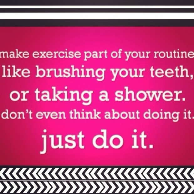 make exercising part of your routine, no excuses, motivation, just do it, do it anyway, workout even when you don't want to, you can have excuses or results but not both