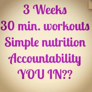 3 weeks of accountability