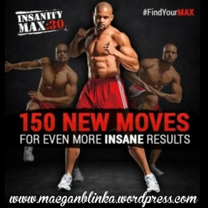 Insanity Max 30, Insanity Max 30 new moves, What is Insanity Max 30, Shaun T new fitness program, Shaun T home DVD workout program, New Insanity program, Maegan Blinka,