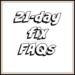 21 day fix FAQs, Maegan Blinka, Megan Blinka, how frequently should you do the 10 minute ab fix, when will the FIXATE cookbook be available, where can you buy the FIXATE cookbook, can you eat PB2 on the 21 day fix, Can you eat quest bars or kind bars on the 21-day fix, how many egg whites equal one red container, can you do the 21 day fix while pregnant and or breastfeeding, what is the 3 day quick start, can you drink Shakeology on the 3 day quick start, why are peanuts both an orange and a blue, can you eat popcorn on the 21 day fix, what is the serving size for one yellow of popcorn on the 21 day fix, what sweeteners are 21 day fix approved, what should you do if you can not finish all your meals or if you're starving on the 21 day fix,