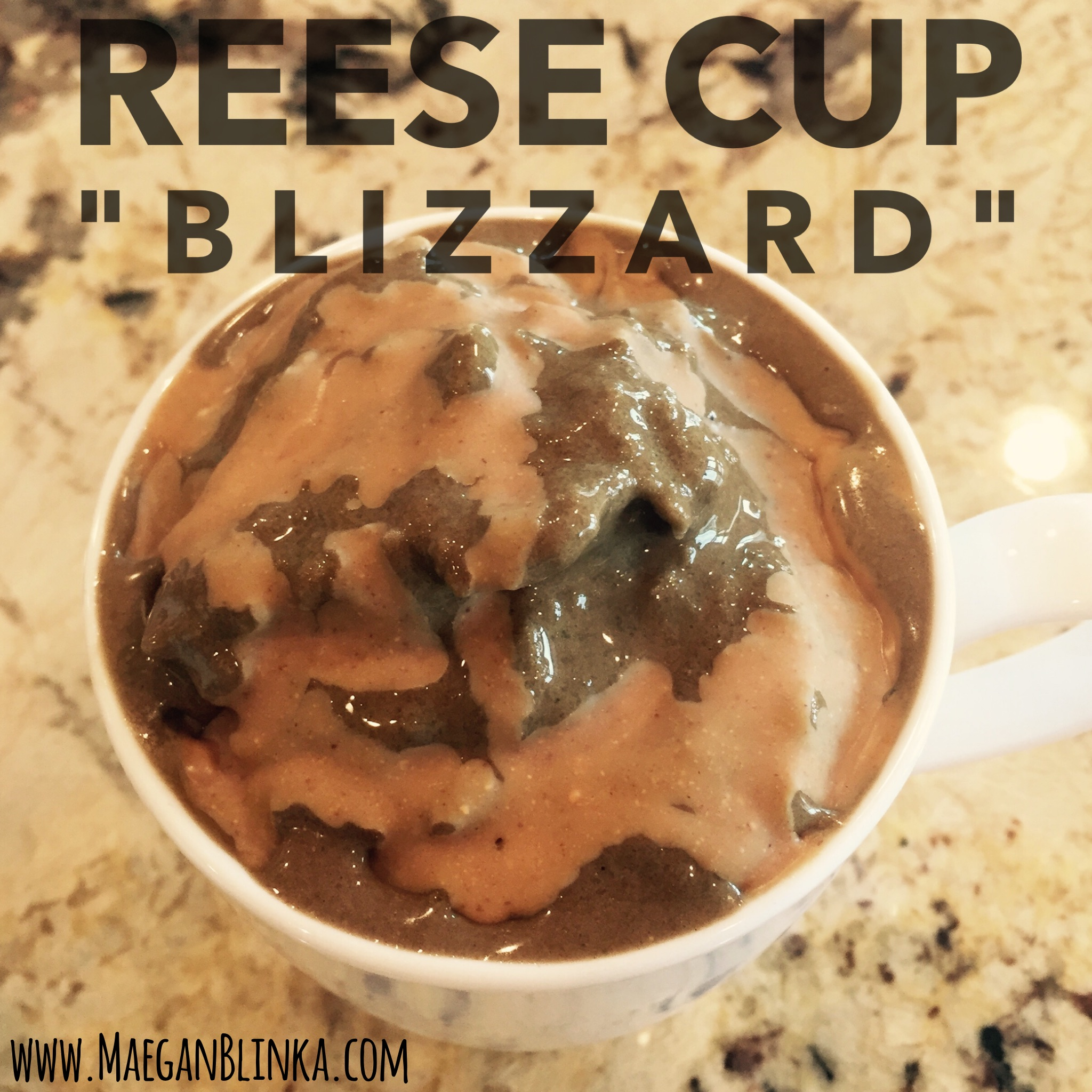 Homemade Reese Cup Blizzard - Clean Version - Maegan Blinka