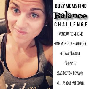 Busy moms find balance, Maegan Blinka, Megan Blinka, 3 day refresh support and accountability group, 21 day fix support and accountability group, PiYo support and accountability group, Challenge group focusing on workouts from home, shakeology, private Facebook group, 30 days of Beachbody on Demand, How to get a free Beachbody coach, busy mom support group, easy and fast crockpot recipes for busy weeknights, balance challenge group, finding success with home DVD workouts