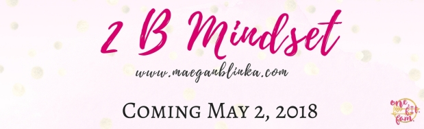 2B Mindset coming in May
